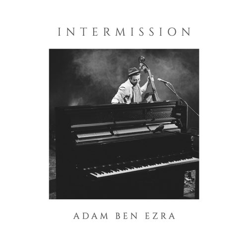 Intermission - Adam Ben Ezra